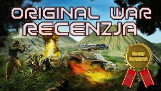 Original War - najbardziej oryginalna gra ostatnich 20 lat
