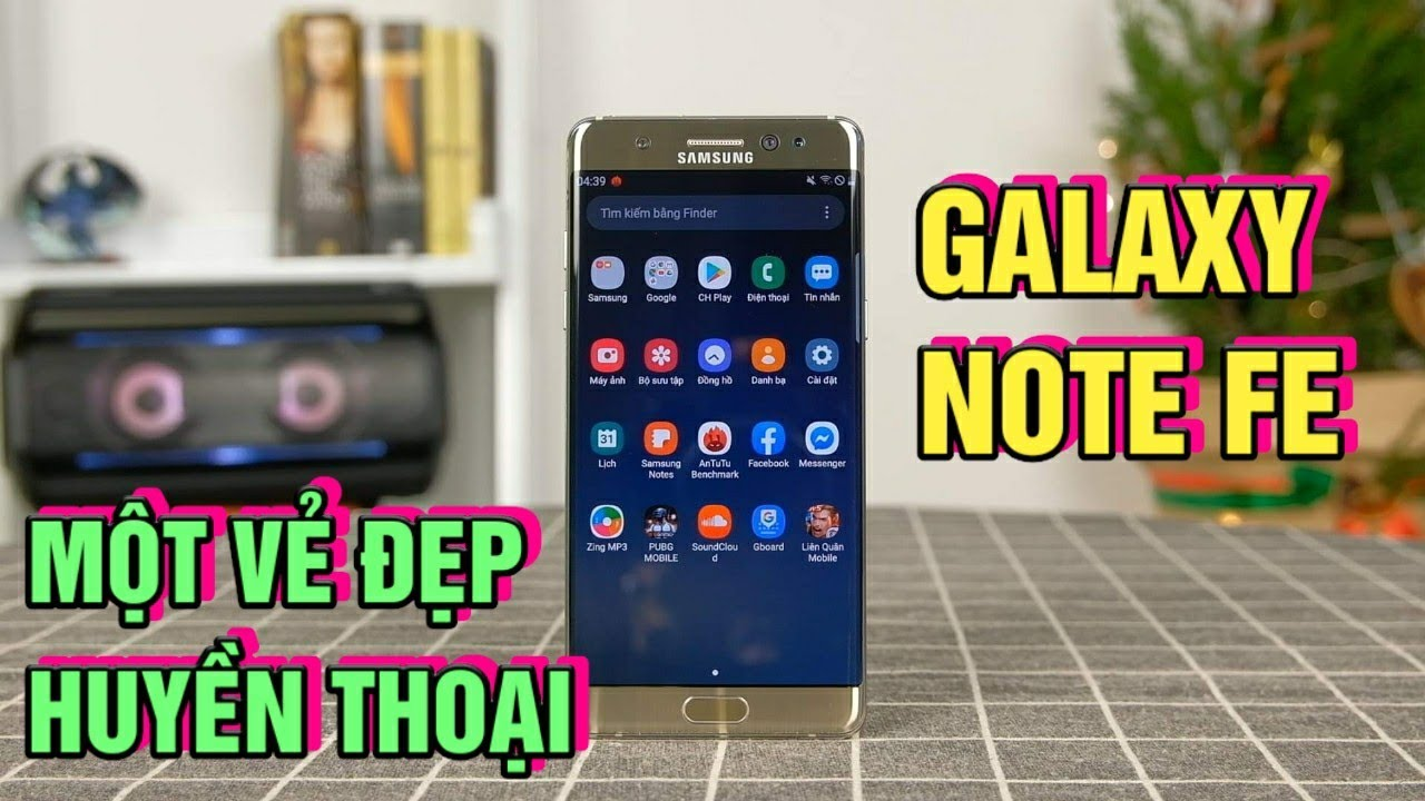 Trên tay Galaxy Note FE – Chiếc điện thoại đẹp nhất trong lòng của mình!