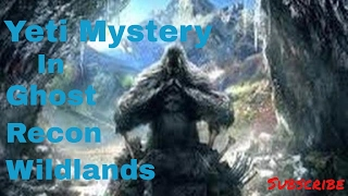 Secret Yeti Mystery In Ghost Recon Wildlands