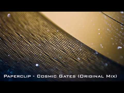 Paperclip - Cosmic Gates (Original Mix)