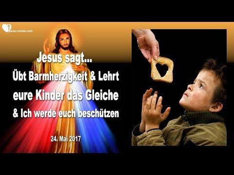 ÜBT BARMHERZIGKEIT & LEHRT EURE KINDER DAS GLEICHE & ICH BESCHÜTZE EUCH ❤️ Liebesbrief Von Jesus