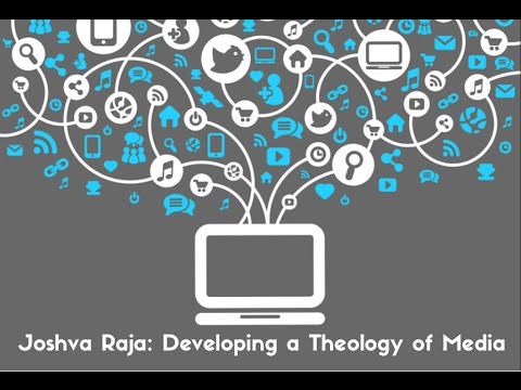 Joshva Raja | Developing a Theology of Media | The GlobalChurch Project