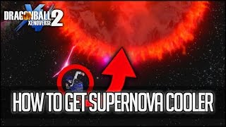 How To Get Cooler's Ultimate Attack Supernova Cooler For CaC | Dragon Ball Xenoverse 2
