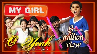 Fan Chan แฟนฉัน (My Girl) 2003: Oh yeah!