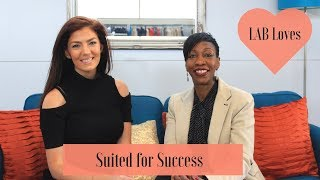 Law/Broader: LAB Loves Suited for Success - How to Stand Out from the Crowd AND Help Your Community