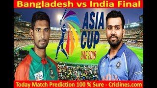 India vs Bangladesh, Final - Live Streaming | Asia Cup 2018