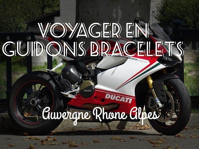 VOYAGER EN GUIDONS BRACELETS #2 🌍 800 km ▏ 3 jours (Ducati Panigale S)