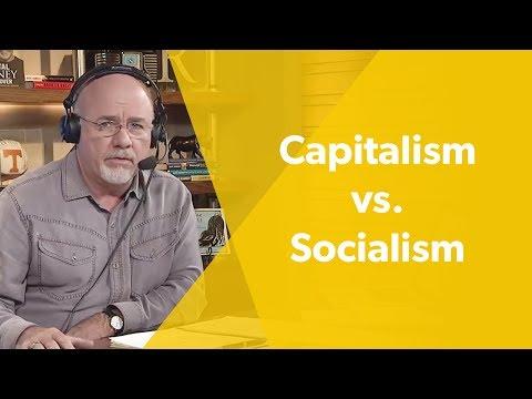 Capitalism vs. Socialism - Dave Ramsey Rant