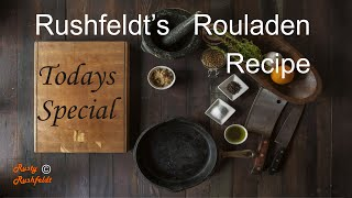 Rushfeldt&#39s Rouladen Recipe