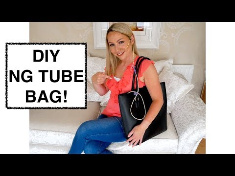 Make YOUR OWN NG Tube Bag!! #Making life easier