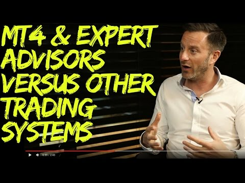 MT4 and Expert Advisors versus Other Trading Systems