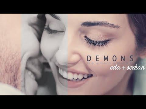 Eda/Serkan + Demons