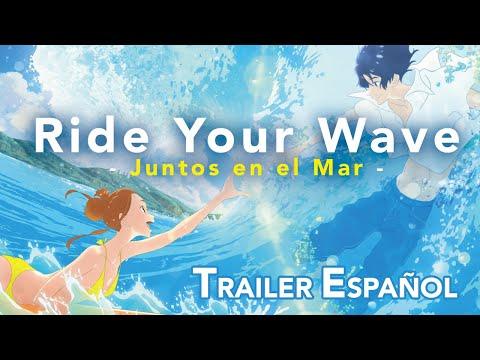 Ride Your Wave: Junto en el Mar ?? [Trailer Oficial #1 Subtitulado Esp]