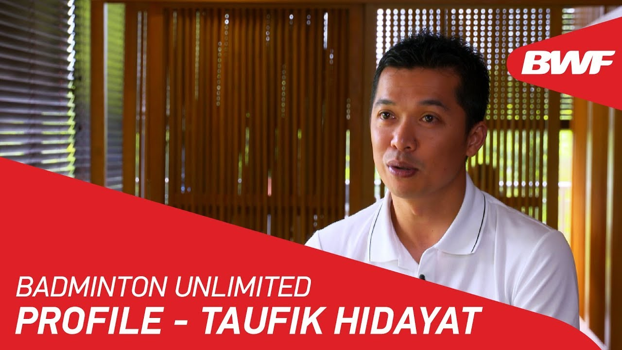 Badminton Unlimited Taufik Hidayat Profile