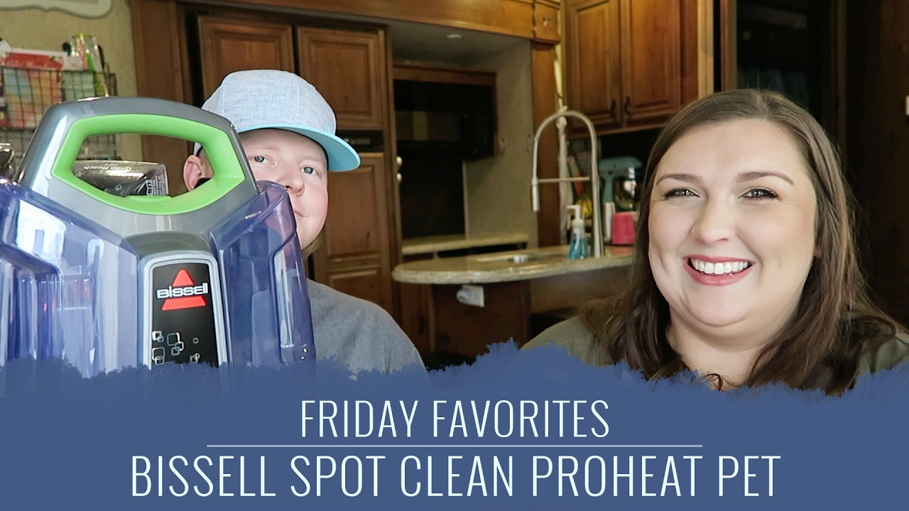 bissell spot clean pet review friday favorites rv living