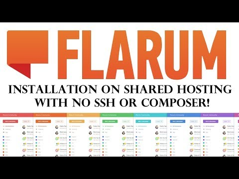 Installing Flarum on Shared Hosting (CPanel) with no SSH!
