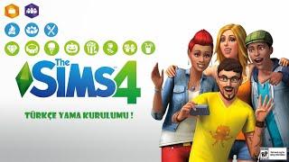 The Sims 4 Türkçe Yama Kurulumu!!