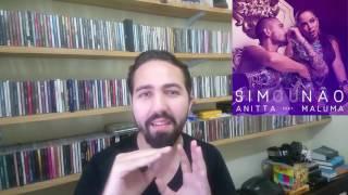 Review: Anitta Sim Ou Não feat. Maluma (Single e Vídeo)