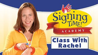 Signing Academy - Baby Signing Time Class with Rachel Coleman