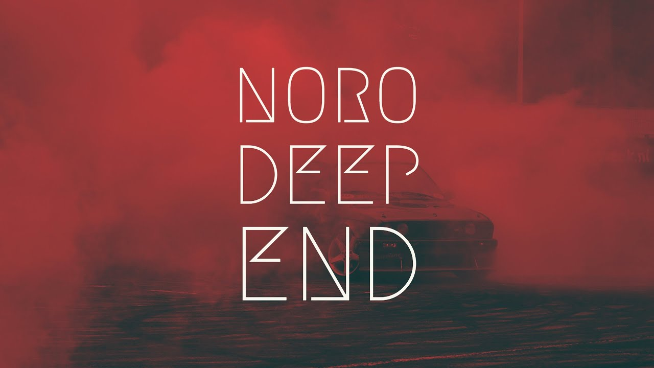 Download Noro - DEEP END | BassBoost | Extended Remix