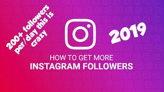 How To Get Real Free Instagram Followers 2019 (with application)