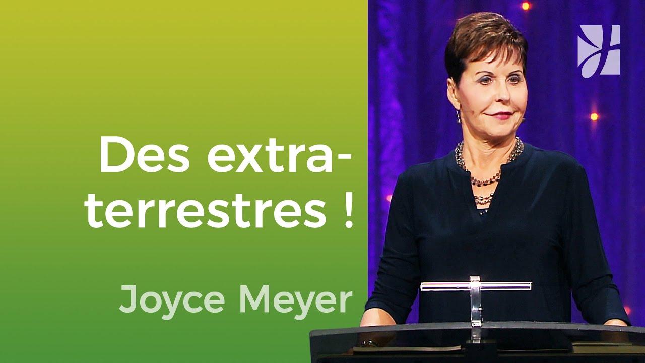 Des extraterrestres chrétiens ! - Joyce Meyer - Vivre au quotidien