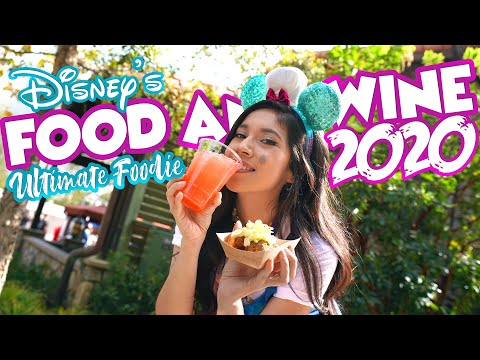 NEW! Ultimate Foodie Guide For The Food And Wine Festival 2020 At The Disneyland Resort!