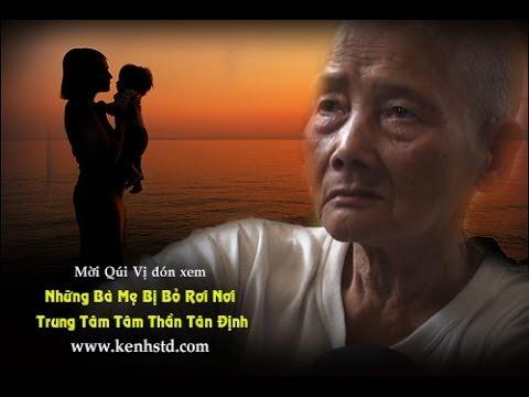 Những Bà Mẹ Bị Bỏ Rơi Nơi Trung Tâm Tâm Thần Tân Định