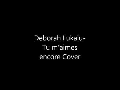 Deborah Lukalu-Tu M'aimes Encore Cover