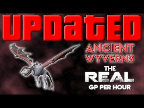 Ancient Wyverns: The REAL UPDATED GP Per Hour [RGP Update]