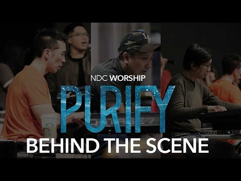 NDC Worship - Official Behind The Scene (Purify Album)