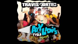 Ayy Ladies ft Tyga - Travis Porter (Trail Mex instrumental)