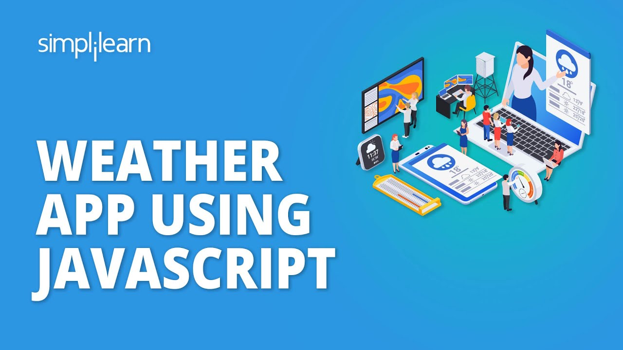 JavaScript Project | How To Create A Weather App In JavaScript | JavaScript Tutorial