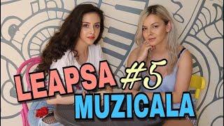 LEAPSA MUZICALA #5 BiBi & Delia Rus