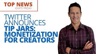 Twitter Announces Tip Jars: Monetization for Creators