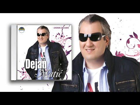 Dejan Matic - (Audio 2009) - Sinonim za ljubav