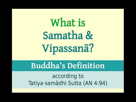 Satipaṭṭhāna 405 Samatha and Vipassana in the Pali Suttas