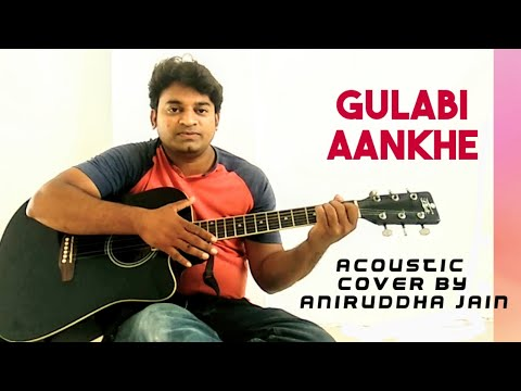 gulabi-aankhe-jo-teri-dekhi-|-md.-rafi-|-rajesh-khanna-|acoustic-version-|-aniruddha-jain-cover-song