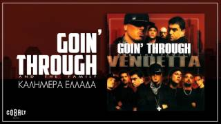 Goin' Through - Καλημέρα Ελλάδα - Official Audio Release