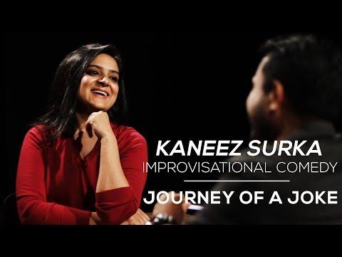 Journey Of A Joke feat. Kaneez Surka (Improv Comedy)