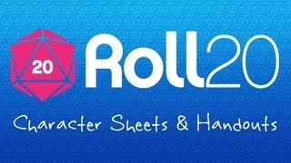 3 Roll20 Crash Course - Character Sheets and Handouts