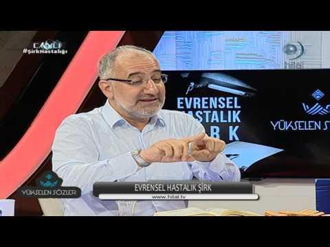 EVRENSEL HASTALIK ŞiRK - MUSTAFA iSLAMOĞLU & ERDEM UYGAN (20.05.2016)