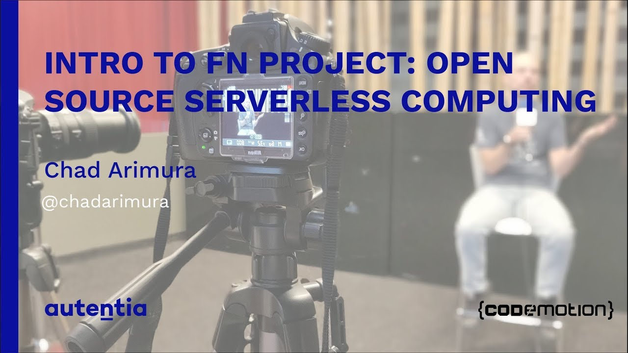 Intro to Fn Project: Open Source Serverless Computing - Chad Arimura