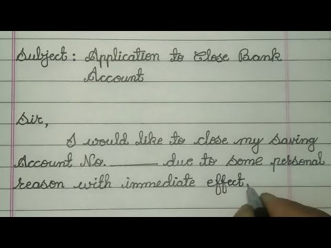 Hand Written Application To Close Bank Account // How To Write In Cursive