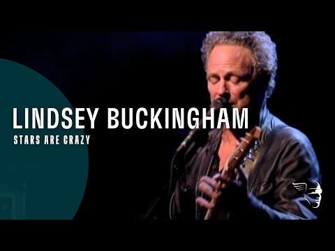 Lindsey Buckingham -  Stars Are Crazy (from