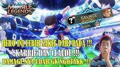 HERO CARRY YG WAJIB KALIAN PICK DAMAGE NYA GK NGOTAKK !! - Mobile Legends