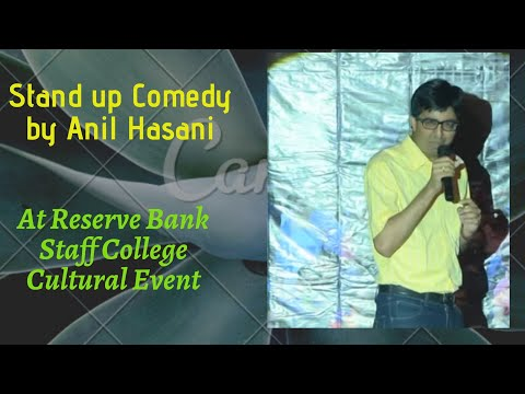 Stand up Comedy @Reserve Bank Staff College. Cultural event Anil Hasani