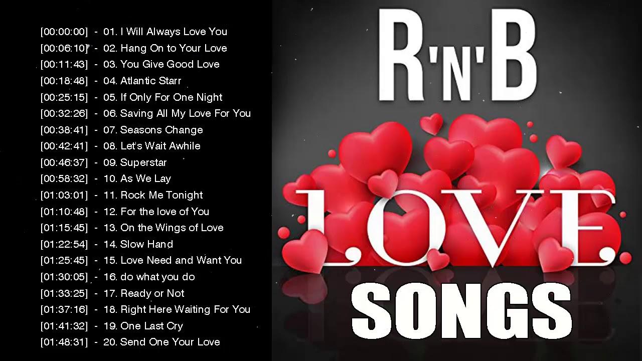 R B Love Songs Greatest Hits Full Album R B Love Songs Top Hits Playlist Youtube