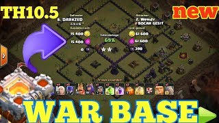 Clash of clans ll Strong Base TH10.5 ll WAR BASE TH 10.5 ll Anti 3 star with replay proof