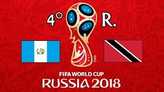 GUATEMALA v. TRINIDAD Y TOBAGO - CONCACAF 2018 FIFA World Cup - GRUPO C
